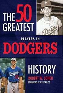 Baixar The 50 Greatest Players in Dodgers History pdf, epub, eBook