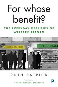Baixar For whose benefit?: The everyday realities of welfare reform pdf, epub, eBook