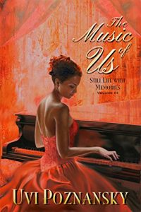 Baixar The Music of Us: WWII love story (Still Life with Memories Book 3) (English Edition) pdf, epub, eBook