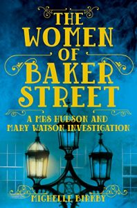 Baixar The Women of Baker Street (A Mrs Hudson and Mary Watson Investigation Book 2) (English Edition) pdf, epub, eBook