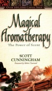 Baixar Magical Aromatherapy: The Power of Scent (Llewellyn's New Age Series) pdf, epub, eBook