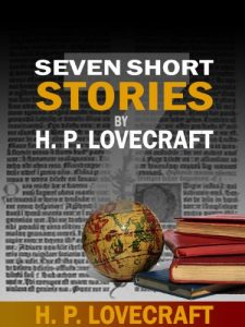 Baixar Seven Short Stories by H. P. Lovecraft (English Edition) pdf, epub, eBook