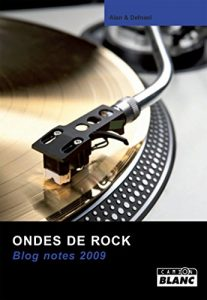 Baixar Ondes de rock Blog notes 2009 (CAION BLANC) pdf, epub, eBook