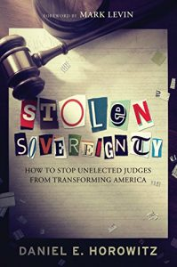 Baixar Stolen Sovereignty: How to Stop Unelected Judges from Transforming America (English Edition) pdf, epub, eBook