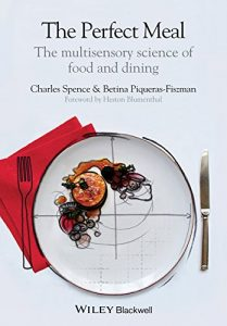 Baixar The Perfect Meal: The Multisensory Science of Food and Dining pdf, epub, eBook