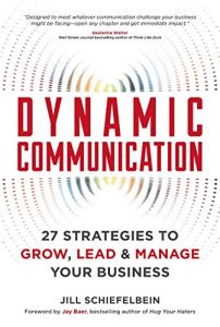 Baixar Dynamic Communication: 27 Strategies to Grow, Lead, and Manage Your Business pdf, epub, eBook