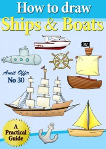Baixar How to Draw Ships and Boats (How to Draw Comics and Cartoon Characters Book 30) (English Edition) pdf, epub, eBook