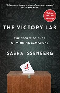 Baixar The Victory Lab: The Secret Science of Winning Campaigns pdf, epub, eBook