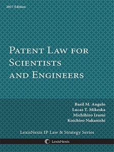 Baixar Patent Law for Scientists and Engineers, 2017 Edition pdf, epub, eBook