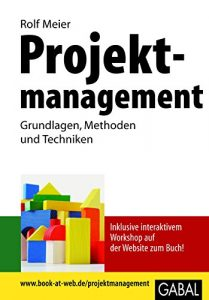 Baixar Projektmanagement: Grundlagen, Methoden und Techniken (Whitebooks) (German Edition) pdf, epub, eBook