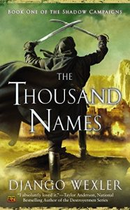 Baixar The Thousand Names: Book One of the Shadow Campaigns pdf, epub, eBook