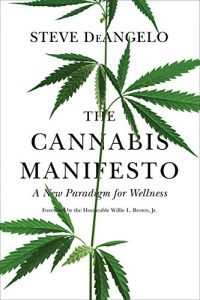 Baixar The Cannabis Manifesto: A New Paradigm for Wellness pdf, epub, eBook