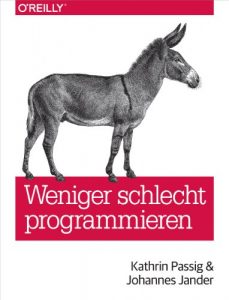 Baixar Weniger schlecht programmieren (German Edition) pdf, epub, eBook