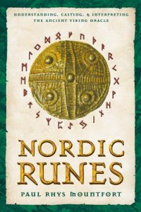 Baixar Nordic Runes: Understanding, Casting, and Interpreting the Ancient Viking Oracle pdf, epub, eBook