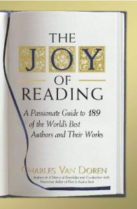 Baixar The Joy of Reading: A Passionate Guide to 189 of the World's Best Authors and Their Works pdf, epub, eBook