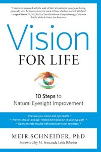 Baixar Vision for Life, Revised Edition: Ten Steps to Natural Eyesight Improvement pdf, epub, eBook