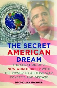 Baixar The Secret American Dream: The Creation of a New World Order with the Power to Abolish War, Poverty, and Disease pdf, epub, eBook