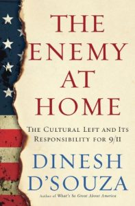 Baixar The Enemy At Home: The Cultural Left and Its Responsibility for 9/11 pdf, epub, eBook