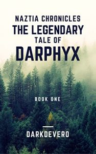 Baixar The Legendary Tale of Darphyx (Naztia Chronicles) pdf, epub, eBook
