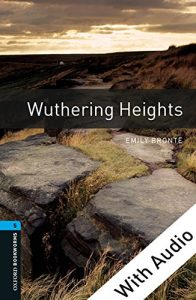 Baixar Wuthering Heights – With Audio Level 5 Oxford Bookworms Library: 1800 Headwords pdf, epub, eBook