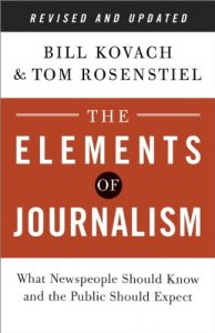 Baixar The Elements of Journalism, Revised and Updated 3rd Edition: What Newspeople Should Know and the Public Should Expect pdf, epub, eBook