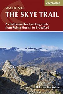 Baixar The Skye Trail: A challenging backpacking route from Rubha Hunish to Broadford (Cicerone Walking Guides) pdf, epub, eBook
