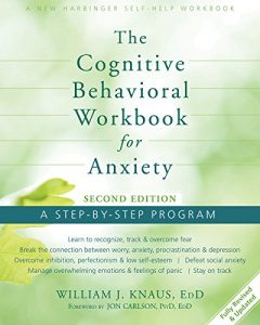 Baixar The Cognitive Behavioral Workbook for Anxiety: A Step-By-Step Program pdf, epub, eBook