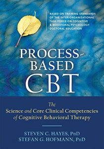 Baixar Process-Based CBT: The Science and Core Clinical Competencies of Cognitive Behavioral Therapy pdf, epub, eBook