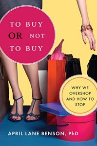 Baixar To Buy or Not to Buy: Why We Overshop and How to Stop pdf, epub, eBook