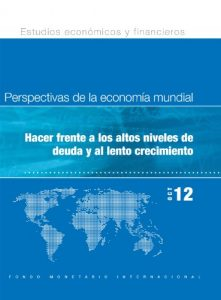 Baixar World Economic Outlook, October 2012: Coping with High Debt and Sluggish Growth pdf, epub, eBook