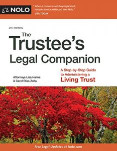 Baixar Trustee's Legal Companion, The: A Step-by-Step Guide to Administering a Living Trust pdf, epub, eBook