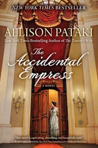 Baixar The Accidental Empress: A Novel (English Edition) pdf, epub, eBook