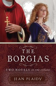 Baixar The Borgias: Two Novels in One Volume pdf, epub, eBook