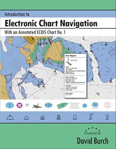 Baixar Introduction to Electronic Chart Navigation: With an Annotated ECDIS Chart No. 1 (English Edition) pdf, epub, eBook