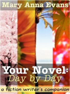 Baixar Your Novel, Day by Day:  A Fiction Writer's Companion (English Edition) pdf, epub, eBook