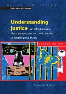 Baixar Understanding Justice: An introduction to Ideas, Perspectives and Controversies in Modern Penal Therory: An Introduction to Ideas, Perspectives and Controversies … in Modern Penal Theory (Crime and Justice) pdf, epub, eBook
