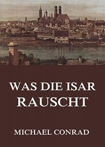 Baixar Was die Isar rauscht (German Edition) pdf, epub, eBook