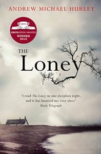 Baixar The Loney: 'The Book of the Year 2016' pdf, epub, eBook