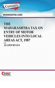 Baixar The Maharashtra Tax on Entry of Motor Vehicles into Local Areas Act, 1987 with Allied Rules (English Edition) pdf, epub, eBook