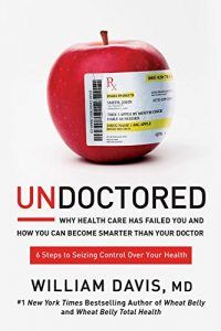 Baixar Undoctored: Why Health Care Has Failed You and How You Can Become Smarter Than Your Doctor pdf, epub, eBook