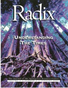 Baixar Understanding The Times. Radix. The Areopagus Journal of the Apologetics Resource Center. Volume 1, Number 1 (English Edition) pdf, epub, eBook