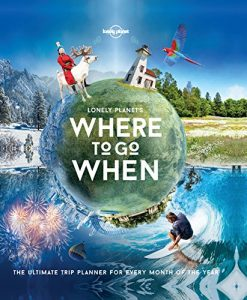 Baixar Lonely Planet's Where To Go When pdf, epub, eBook