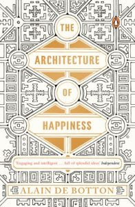 Baixar The Architecture of Happiness pdf, epub, eBook