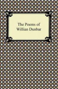 Baixar The Poems of William Dunbar pdf, epub, eBook
