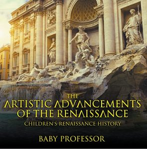 Baixar Things You Didn't Know about the Renaissance | Children's Renaissance History pdf, epub, eBook