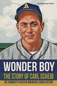 Baixar Wonder Boy – The Story of Carl Scheib: The Youngest Player in American League History (English Edition) pdf, epub, eBook