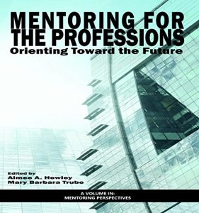 Baixar Mentoring for the Professions (Perspectives on Mentoring) pdf, epub, eBook