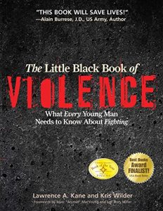 Baixar The Little Black Book of Violence: What Every Young Man Needs to Know About Fighting (English Edition) pdf, epub, eBook