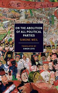 Baixar On the Abolition of All Political Parties (NYRB Classics) pdf, epub, eBook