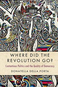 Baixar Where Did the Revolution Go?: Contentious Politics and the Quality of Democracy (Cambridge Studies in Contentious Politics) pdf, epub, eBook